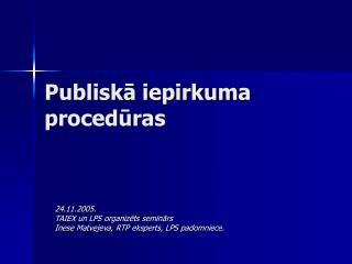 Publiskā iepirkuma procedūras