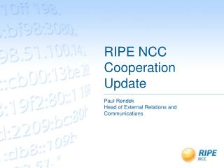 RIPE NCC Cooperation Update