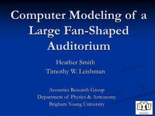 Computer Modeling of a Large Fan-Shaped Auditorium