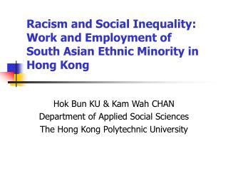 Hok Bun KU & Kam Wah CHAN Department of Applied Social Sciences