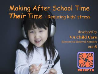 Making After School Time  Their  Time  ~  Reducing kids' stress