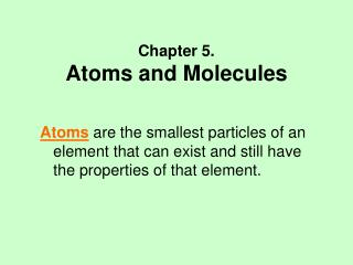 Chapter 5. Atoms and Molecules