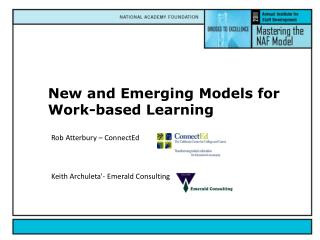 New and Emerging Models for Work-based Learning