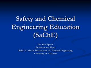 Safety and Chemical Engineering Education (SaChE)
