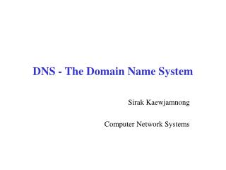 DNS - The Domain Name System