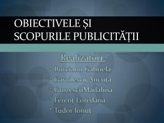 Obiectivele și scopurile publicității