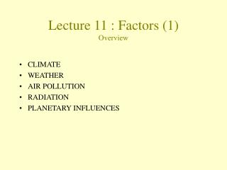 Lecture  11  :  Factors (1)  Overview