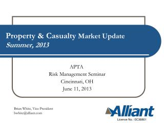 Property & Casualty  Market Update Summer, 2013