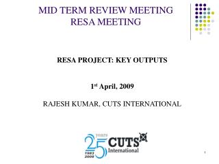 MID TERM REVIEW MEETING RESA MEETING