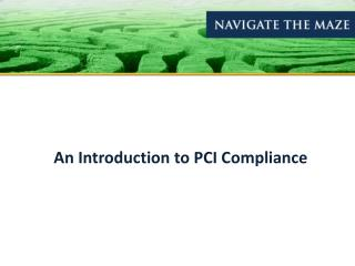 An Introduction to PCI Compliance