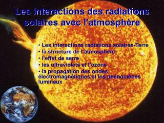 Les interactions des radiations solaires avec l'atmosphère