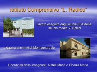 Istituto Comprensivo �L. Radice�