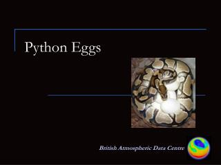 Python Eggs