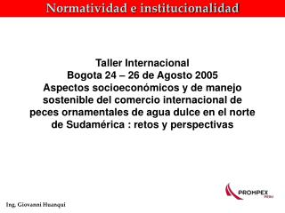 Normatividad e institucionalidad
