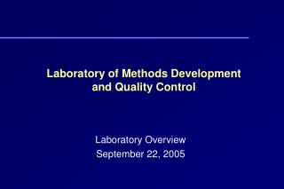Laboratory of Methods Development and Quality Control
