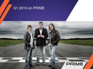 Q1 2010 on PRIME