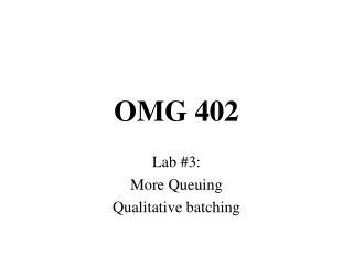 OMG 402
