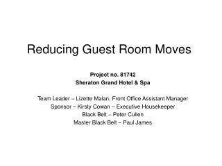 Reducing Guest Room Moves