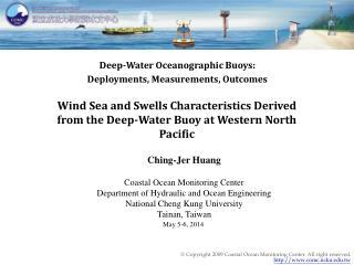 Deep-Water Oceanographic Buoys: Deployments, Measurements, Outcomes