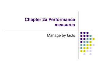 Chapter 2a Performance measures