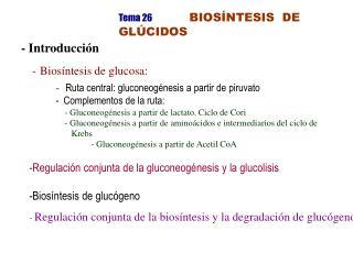 Tema 26   BIOSÍNTESIS  DE GLÚCIDOS