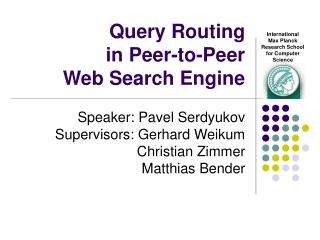 Query Routing  in Peer-to-Peer  Web Search Engine