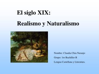 El siglo XIX: Realismo y Naturalismo