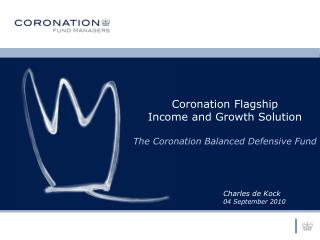 Coronation Flagship Income and Growth Solution The Coronation Balanced Defensive Fund