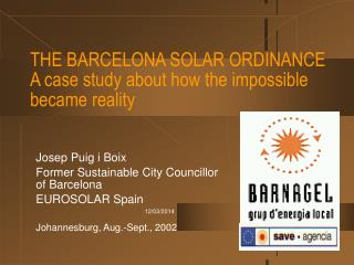 THE BARCELONA SOLAR ORDINANCE A case study about how the impossible became reality