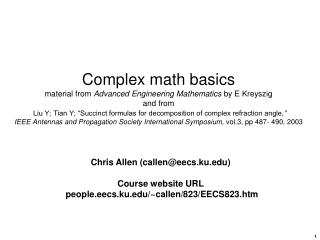 Chris Allen (callen@eecs.ku) Course website URL  people.eecs.ku/~callen/823/EECS823.htm
