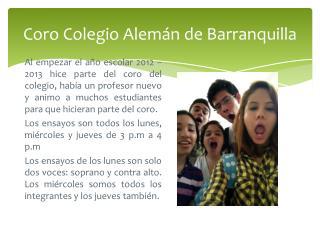 Coro  C olegio  A lemán de Barranquilla