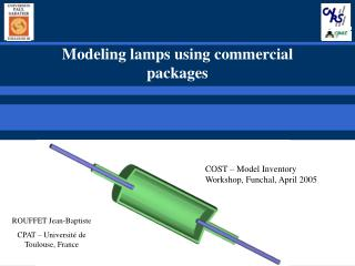 Modeling lamps using commercial packages