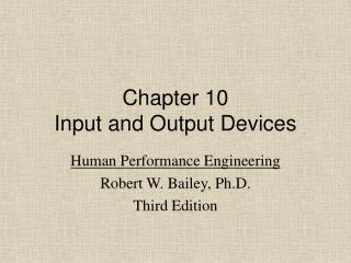 Chapter 10 Input and Output Devices