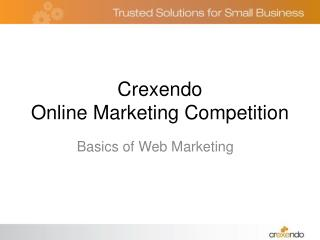 Crexendo  Online Marketing Competition