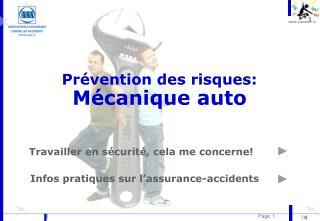 Pr�vention des risques:  M�canique auto