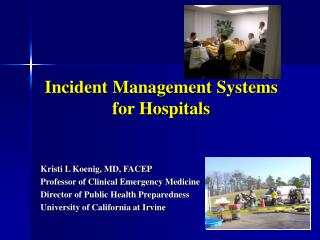 Incident Management Systems for Hospitals
