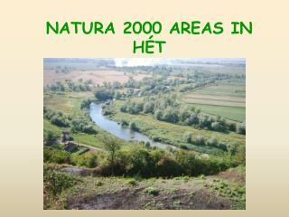 NATURA 2000  AREAS  IN H �T
