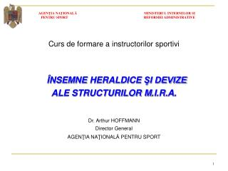 Curs de formare  a instructorilor sportivi ÎNSEMNE  HERALDICE  ŞI DEVIZE