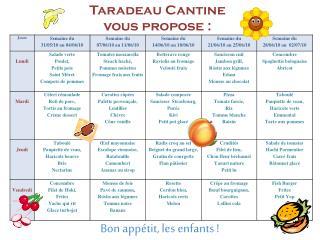 Taradeau Cantine vous propose:
