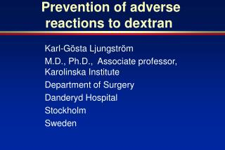 Prevention of adverse reactions to dextran