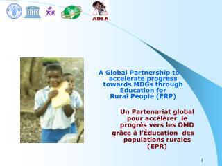 Un Partenariat global pour accélérer  le progrès vers les OMD