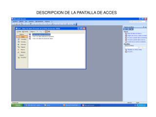 DESCRIPCION DE LA PANTALLA DE ACCES