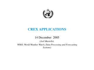 CREX APPLICATIONS