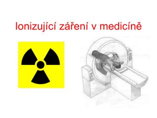Ionizující záření v medicíně