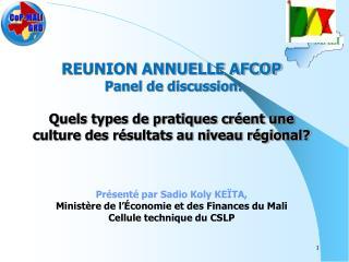Présenté par Sadio Koly KEÏTA,  Ministère de l'Économie et des Finances du Mali