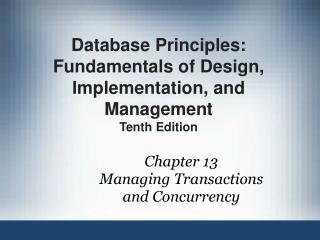 Chapter 13 Managing Transactions and Concurrency