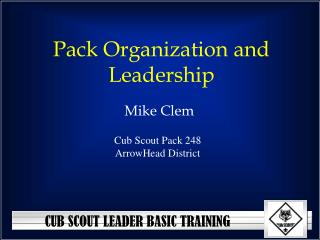 Pack Organization and Leadership