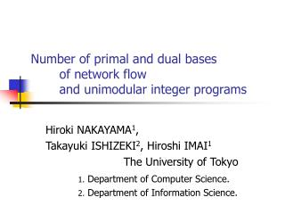 Number of primal and dual bases  	of network flow  	and unimodular integer programs