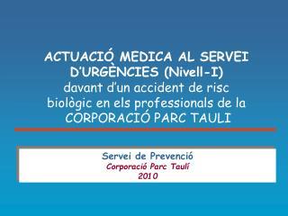 ACTUACIÓ MEDICA AL SERVEI D'URGÈNCIES (Nivell-I)