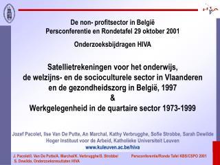 De non- profitsector in België Persconferentie en Rondetafel 29 oktober 2001
